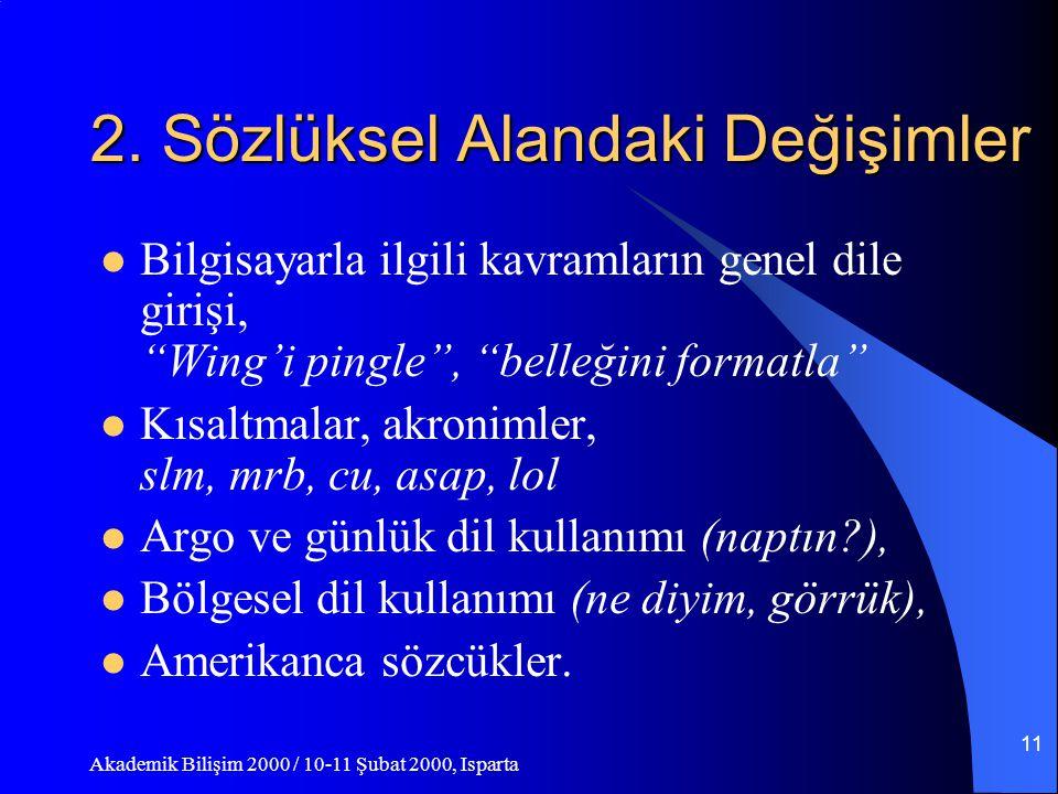 Akademik Bilişim 2000 / 10-11 Şubat 2000, Isparta 10 1.