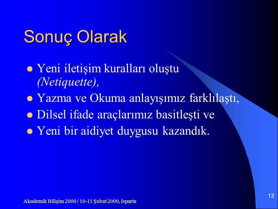 Akademik Bilişim 2000 / 10-11 Şubat 2000, Isparta 12 3.