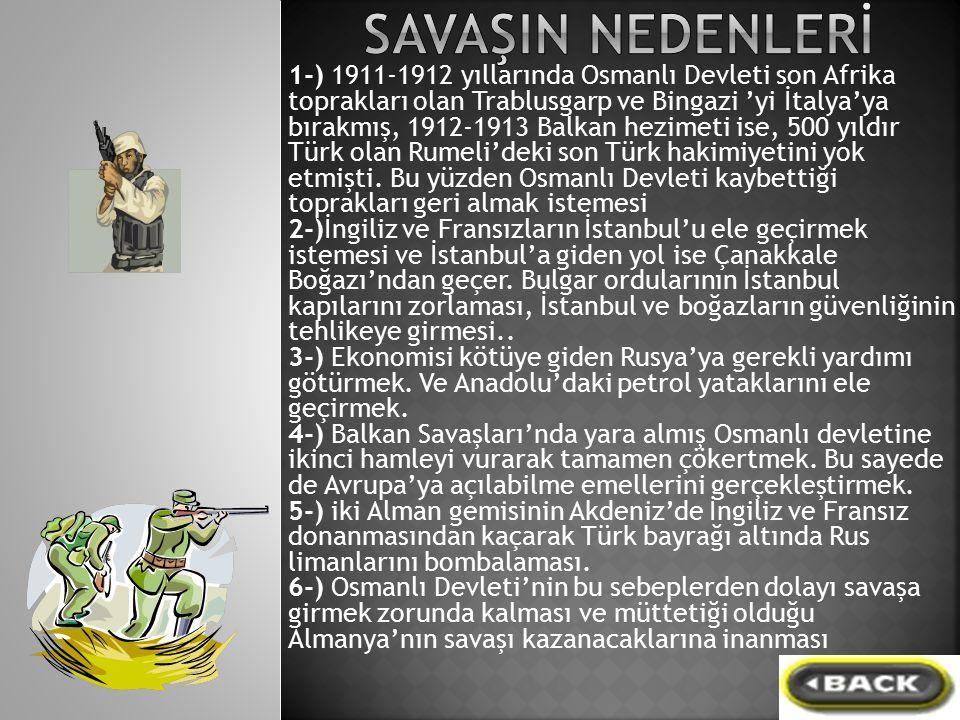 1-) 1911-1912 yıllarında Osmanlı Devleti son Afrika toprakları olan Trablusgarp ve Bingazi 'yi İtalya'ya bırakmış, 1912-1913 Balkan hezimeti ise, 500 yıldır Türk olan Rumeli'deki son Türk hakimiyetini yok etmişti.