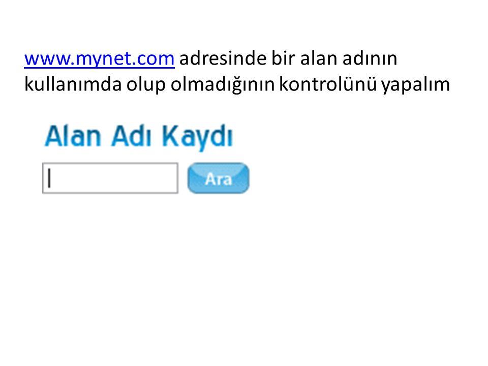 www.mynet.comwww.mynet.com adresinde bir alan adının kullanımda olup olmadığının kontrolünü yapalım