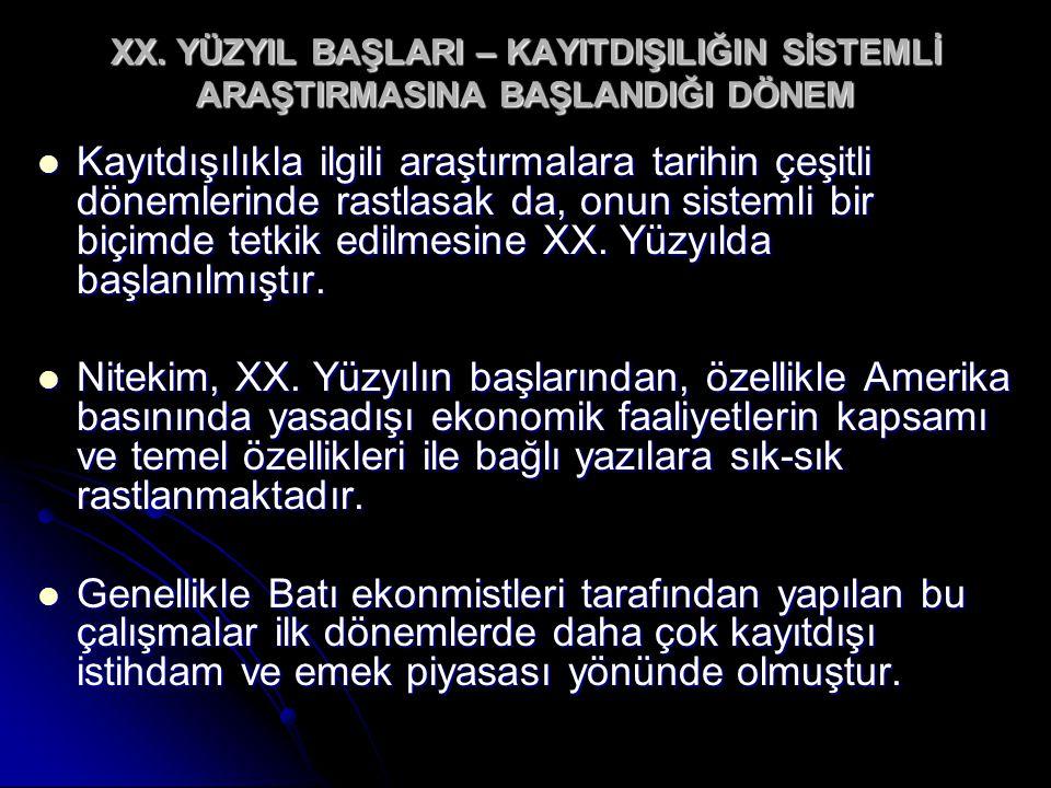 SANAYİ ÖTESİ DÖNEMDE KAYITDIŞILIK...