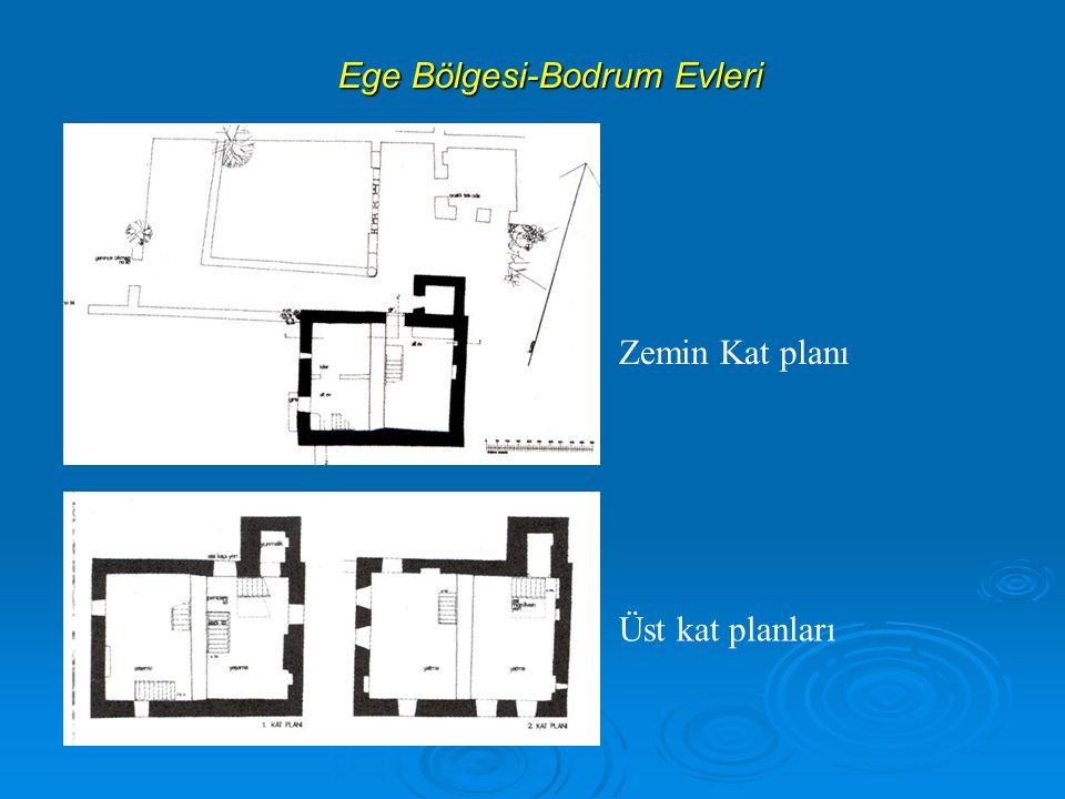 Ege Bölgesi-Bodrum Evleri Zemin Kat planı Üst kat planları