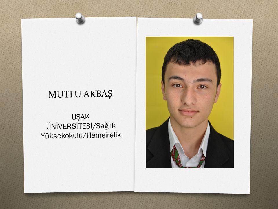 MUTLU AKBAŞ UŞAK ÜNİVERSİTESİ/Sağlık Yüksekokulu/Hemşirelik