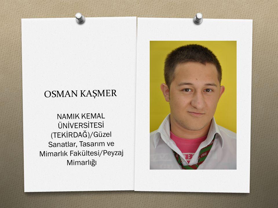 OSMAN KAŞMER NAMIK KEMAL ÜNİVERSİTESİ (TEKİRDAĞ)/Güzel Sanatlar, Tasarım ve Mimarlık Fakültesi/Peyzaj Mimarlığı