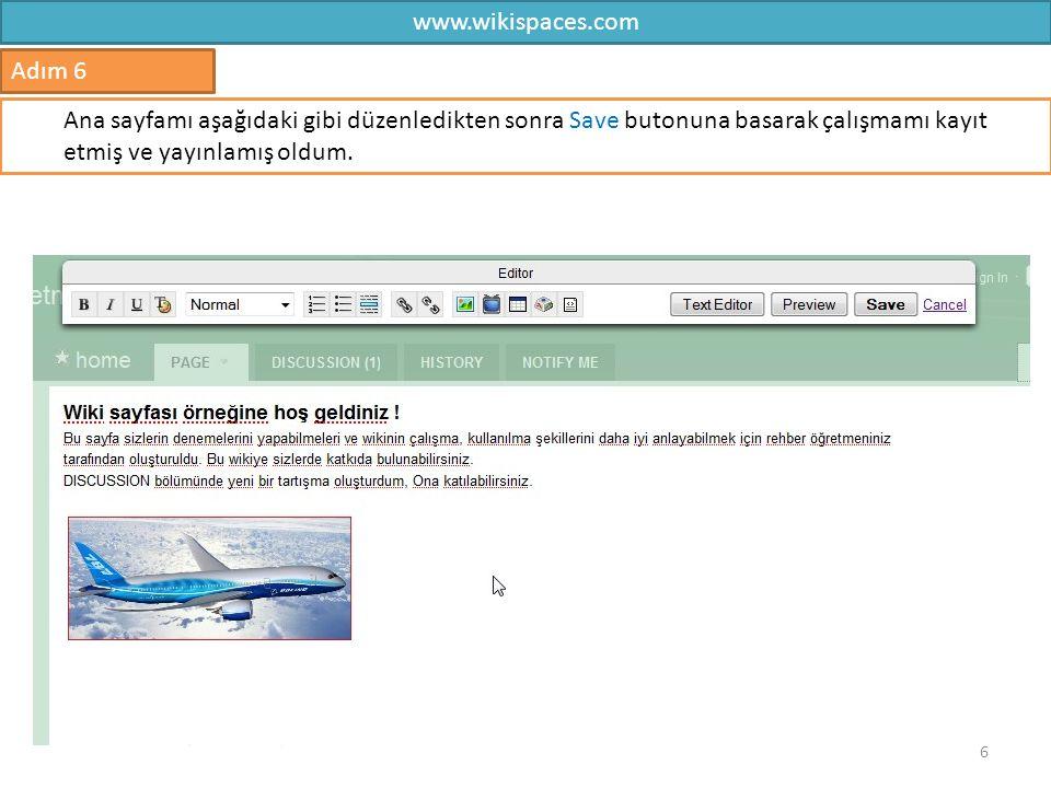 www.wikispaces.com 7 Adım 7 Yeni bir sayfa eklemek için sağda bulunan New Page bağlantısını tıklayabilirsiniz.