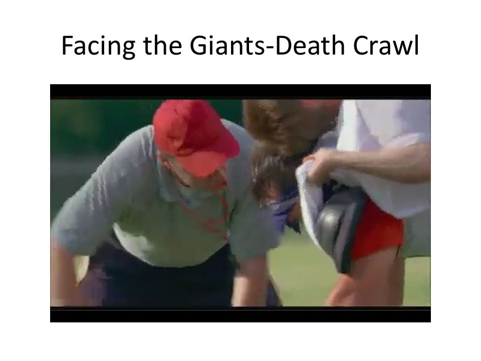 Facing the Giants-Death Crawl