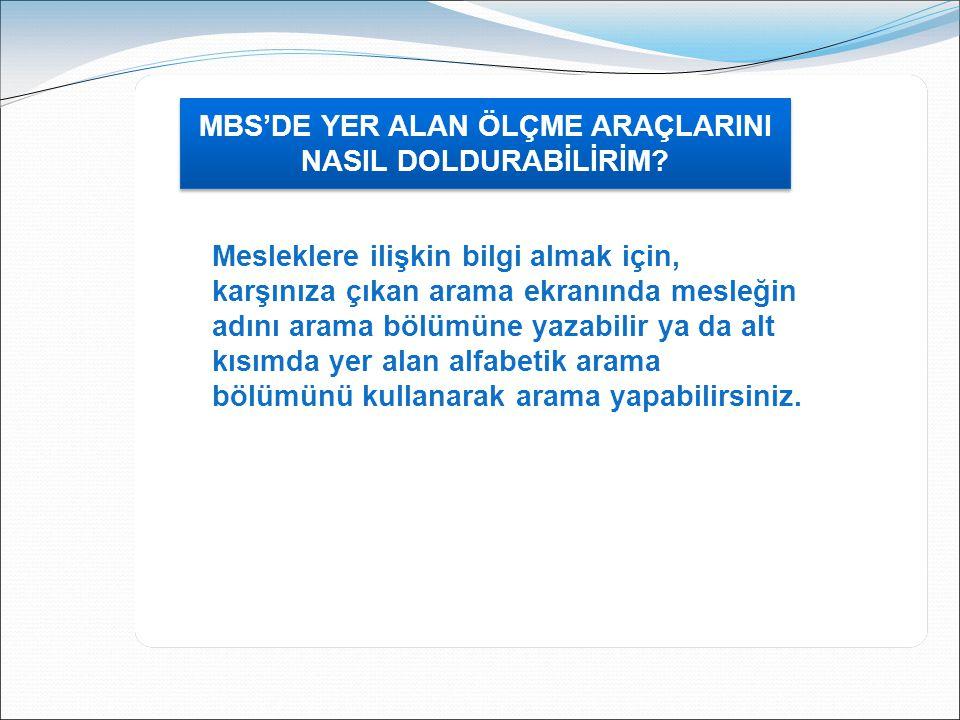 MBS'DE YER ALAN ÖLÇME ARAÇLARINI NASIL DOLDURABİLİRİM.