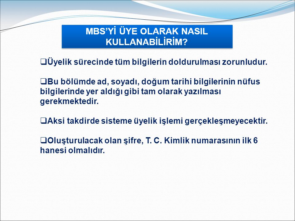 AB Çerçevesinde Mesleki MBS'Yİ ÜYE OLARAK NASIL KULLANABİLİRİM.