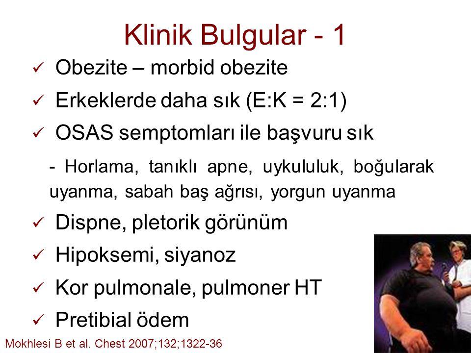 16 Klinik Bulgular - 1 Obezite – morbid obezite Erkeklerde daha sık (E:K = 2:1) OSAS semptomları ile başvuru sık - Horlama, tanıklı apne, uykululuk, b