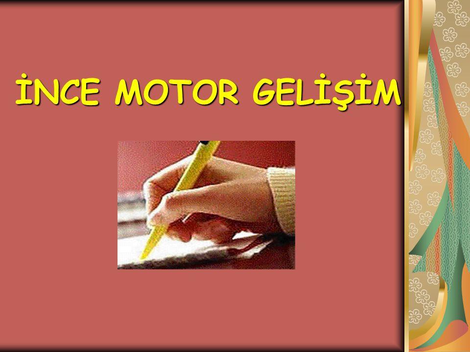Bu dönemde kız ve erkek çocukları farklı motor gelişim özellikleri gösterirler.