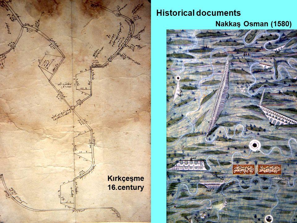 Nakkaş Osman (1580) Historical documents Kırkçeşme 16.century