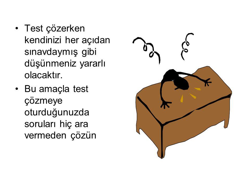 SINAV DA.... Her şeyden önce rahat olun Sınavın ilk 15 dakikasındaki psikolojinizi dikkat edin.