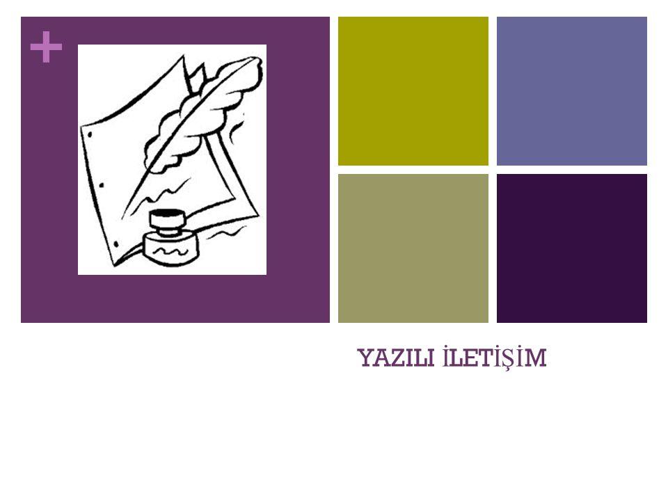 + YAZILI İ LET İŞİ M