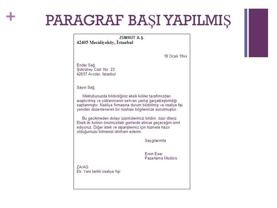 + PARAGRAF BA Ş I YAPILMI Ş