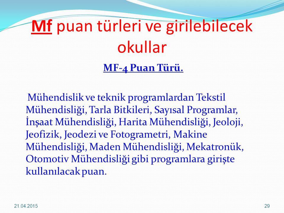 Mf puan türleri ve girilebilecek okullar MF-4 Puan Türü.