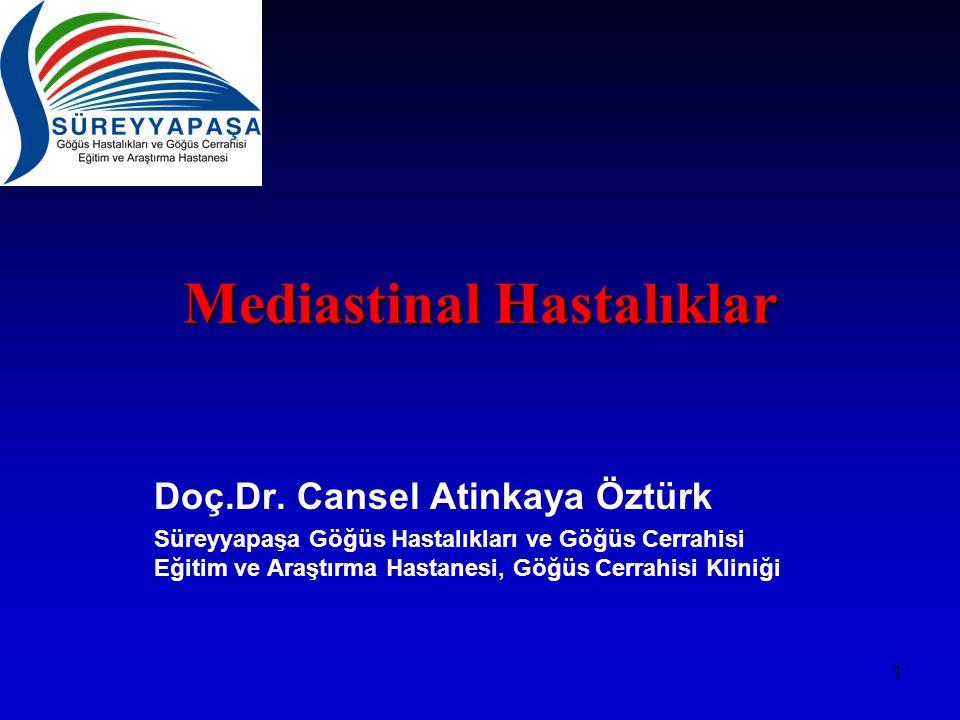 1 Mediastinal Hastalıklar Doç.Dr.