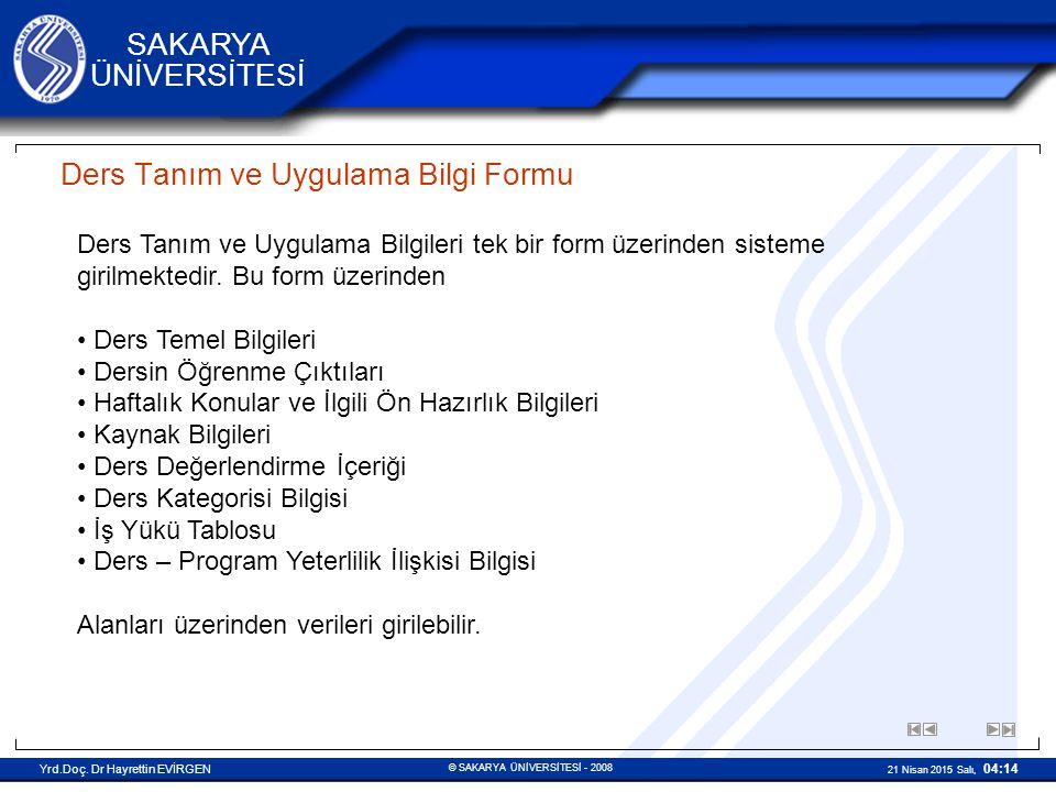 © SAKARYA ÜNİVERSİTESİ - 2008 Yrd.Doç.