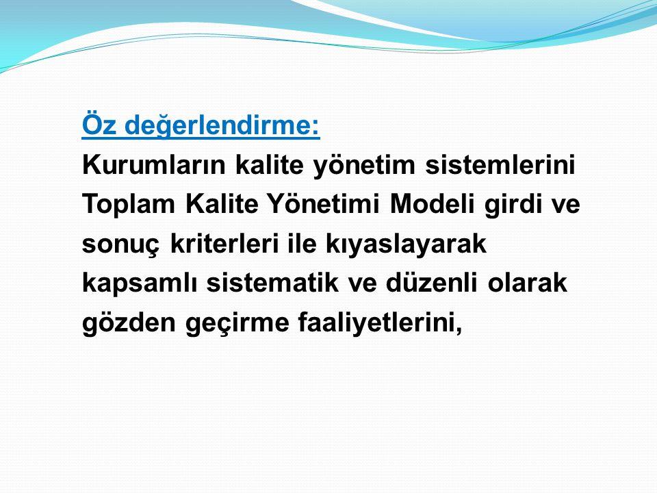 İLKOKUL-ORTAOKUL-GENEL LİSE ÖZDEĞERLENDİRME KRİTERLERİ 1.