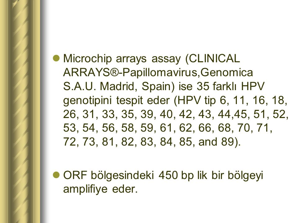 Microchip arrays assay (CLINICAL ARRAYS®-Papillomavirus,Genomica S.A.U.