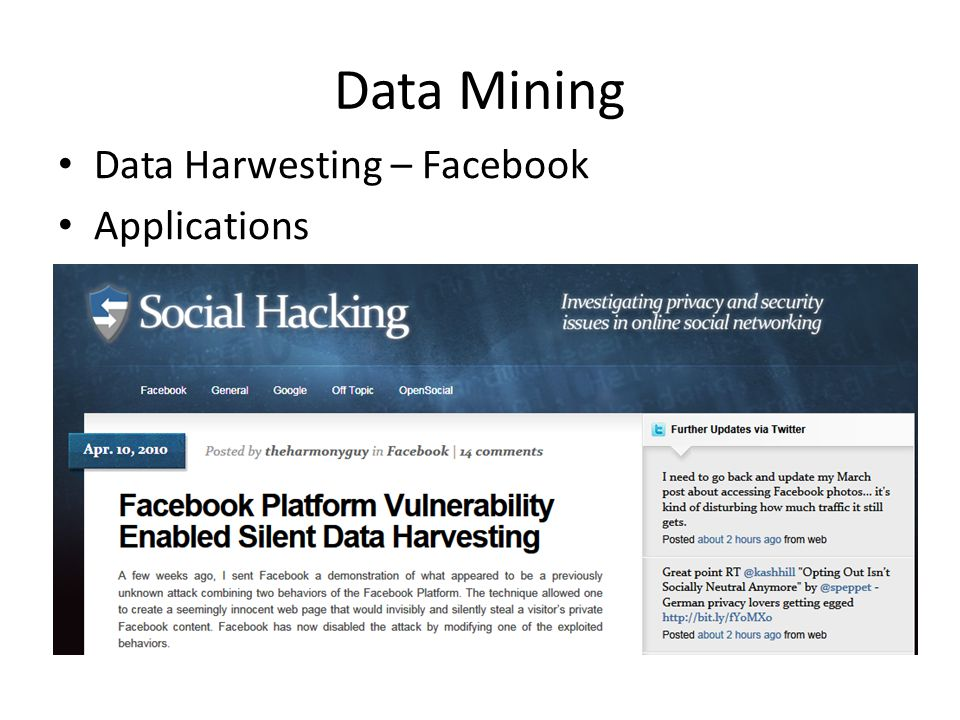 Data Mining Data Harwesting – Facebook Applications