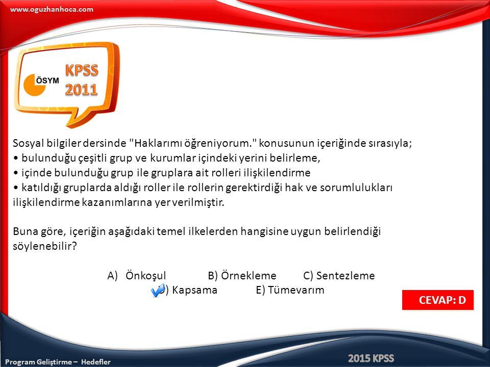 Program Geliştirme – Hedefler www.oguzhanhoca.com Sosyal bilgiler dersinde
