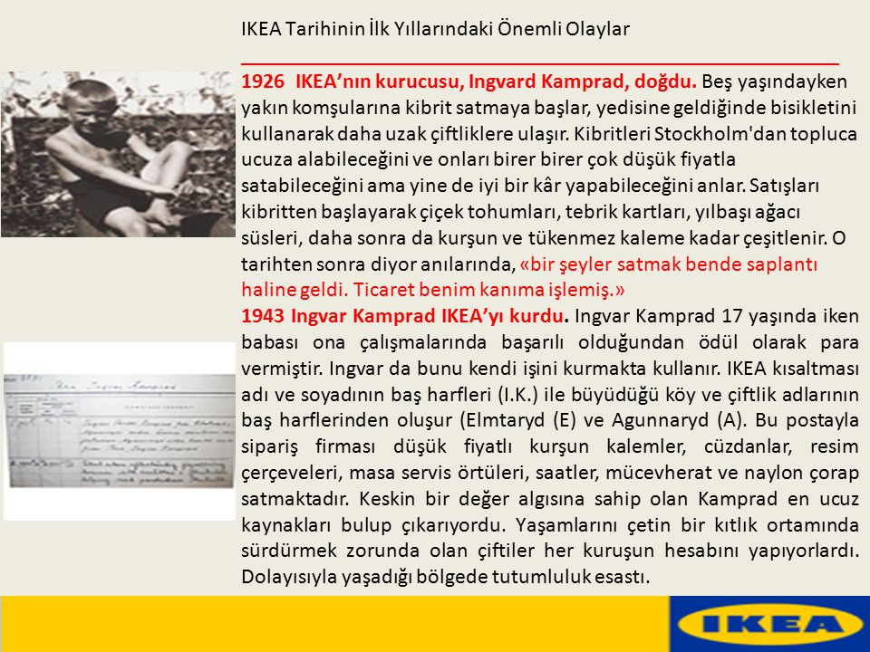 IKEA : Bir Konset Şirketi Demek ki IKEA yalnızca düşük fiyattan yola çıkmamıştı.