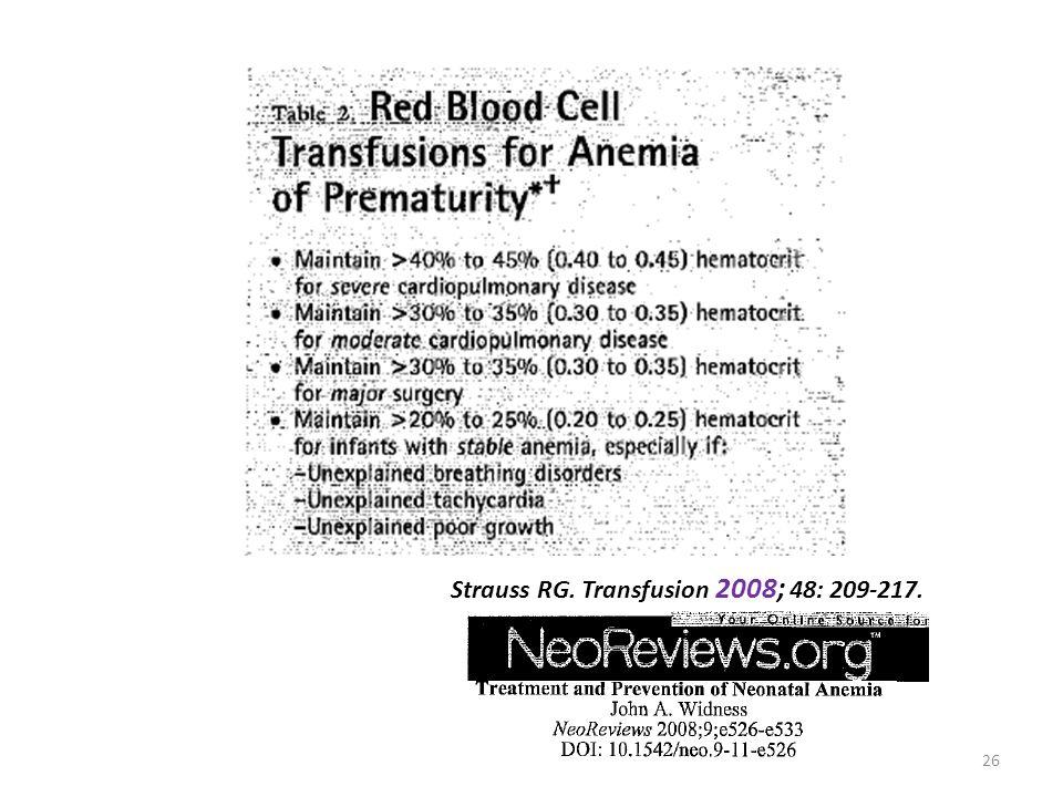 26 Strauss RG. Transfusion 2008; 48: 209-217.