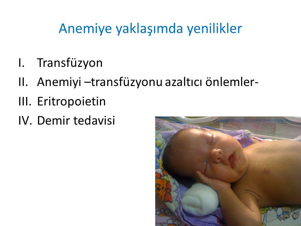 Anemiye yaklaşımda yenilikler I.Transfüzyon II.Anemiyi –transfüzyonu azaltıcı önlemler- III.Eritropoietin IV.Demir tedavisi 8