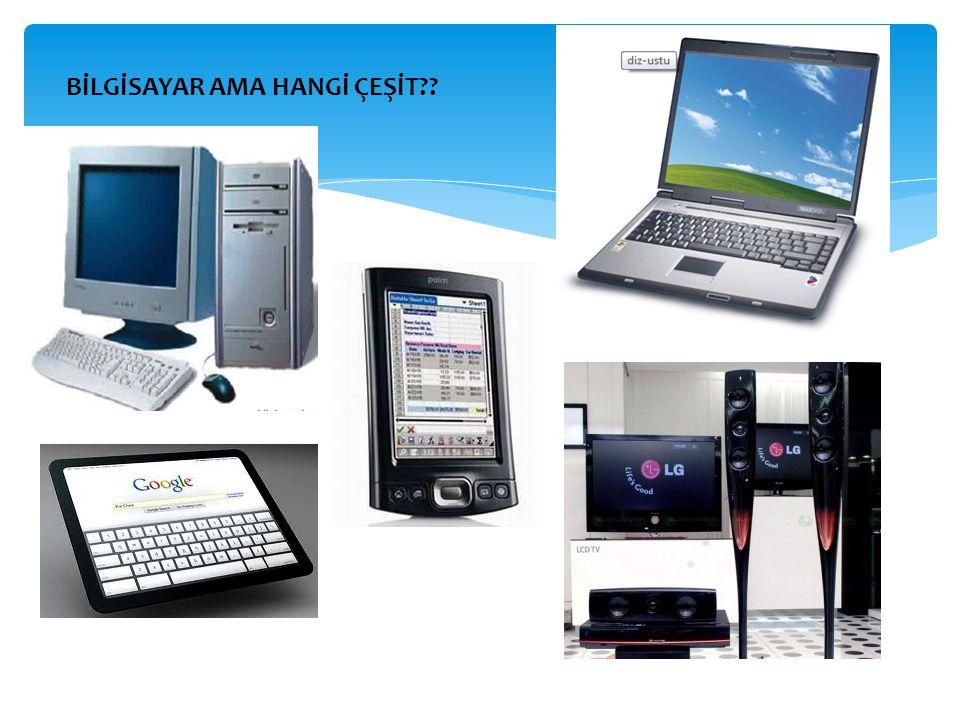 KİŞİSEL BİLGİSAYARLARIN KİLOMETRE TAŞLARI 1950-1970 Büyük kurumlarda anaçatı bilgisayarlar Kullanılıyordu.