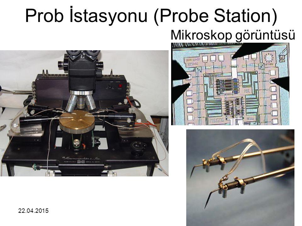 22.04.20154 Prob İstasyonu (Probe Station) Mikroskop görüntüsü