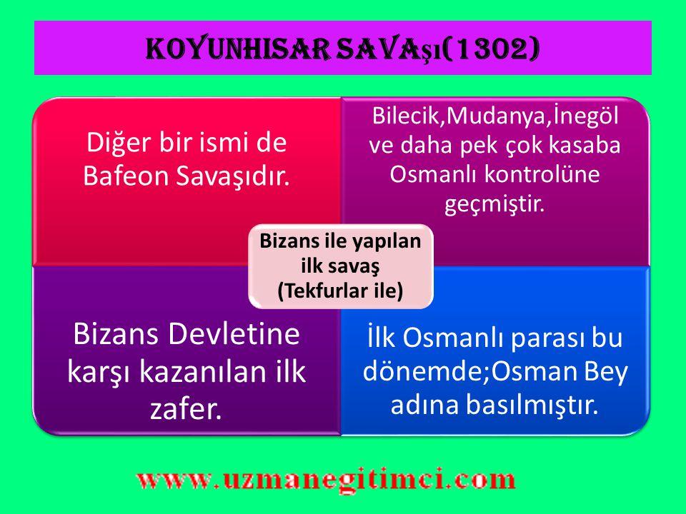 OSMAN BEY DÖNEM İ (1281-1326) Babası Ertuğrul Gazinin ölümü üzerine beyliğin başına geçmiştir.