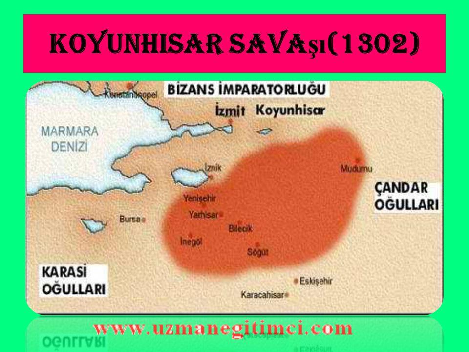Koyunhisar Sava şı (1302) Diğer bir ismi de Bafeon Savaşıdır.