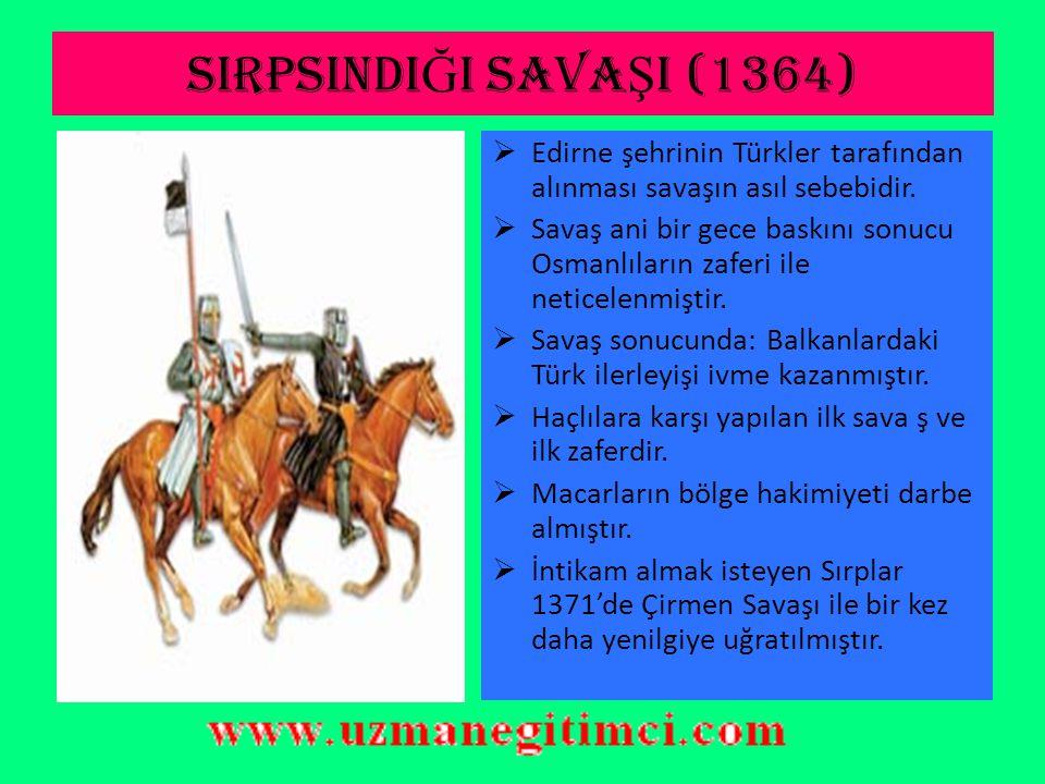 SAZLIDERE SAVA Ş I VE ED İ RNE'N İ N ALINMASI(1363)