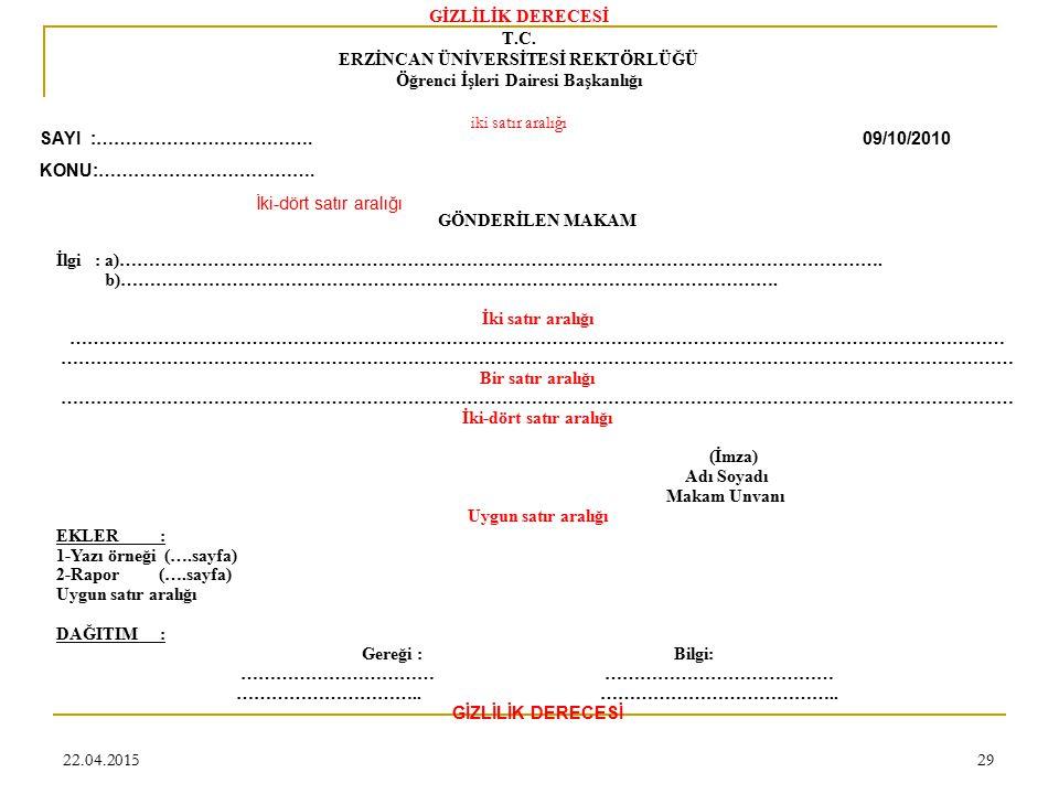 22.04.201529 GİZLİLİK DERECESİ T.C.