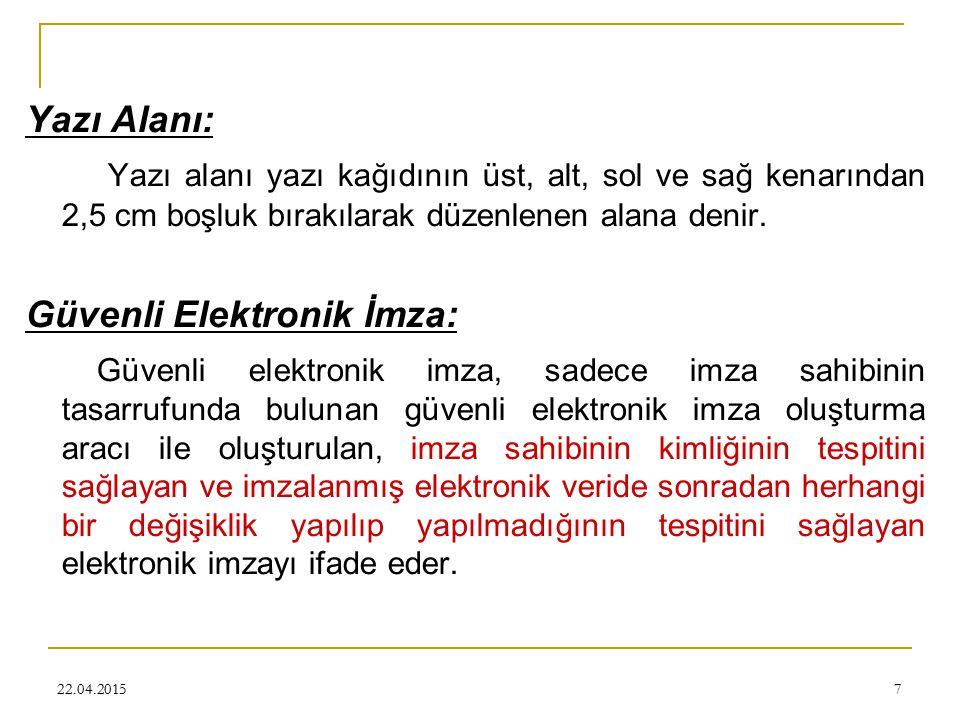 Kelimelerde Türkçe harf karakterleri kullanılmalı, dilbilgisi ve yazım kurallarına dikkat edilmeli, kelimeleri eksik harflerle yazılmamalıdır.