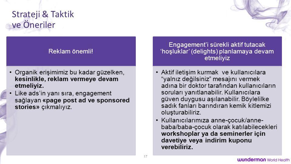 17 Strateji & Taktik ve Öneriler Reklam önemli.