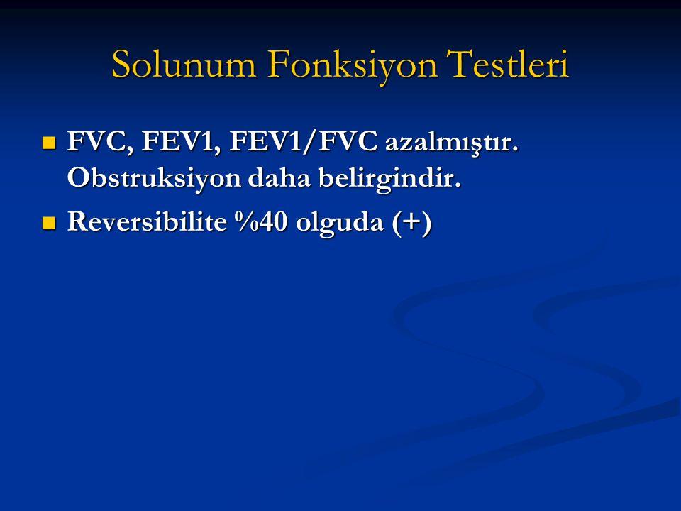 Solunum Fonksiyon Testleri FVC, FEV1, FEV1/FVC azalmıştır.