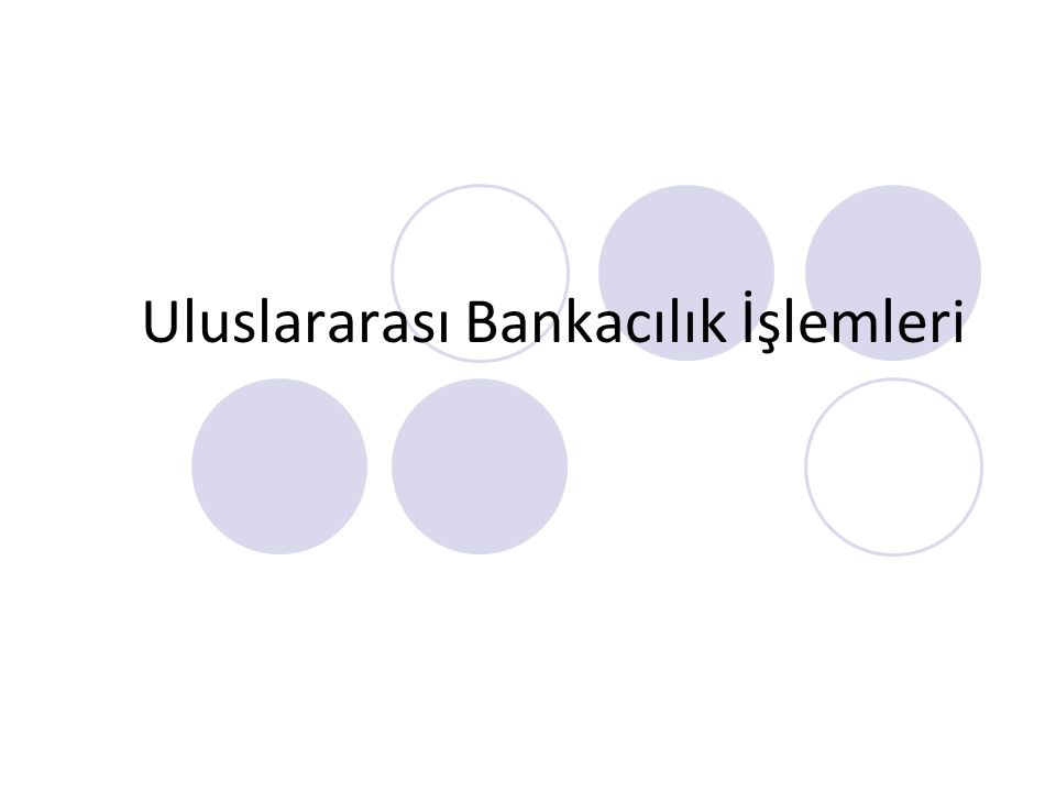 Uluslararası Bankacılık İşlemleri