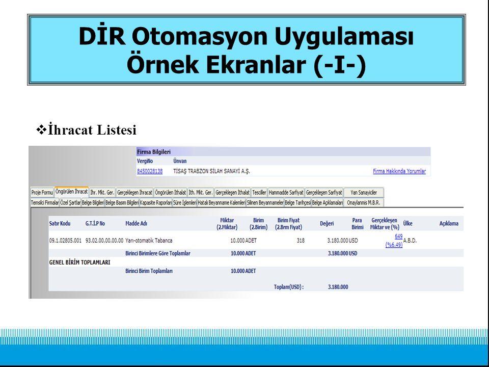  İhracat Listesi DİR Otomasyon Uygulaması Örnek Ekranlar (-I-)