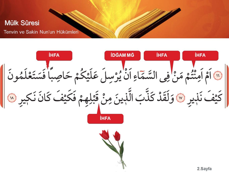 Mülk Sûresi Tenvin ve Sakin Nun'un Hükümleri İHFA 2.Sayfa İHFAİDĞAM MĞİHFA