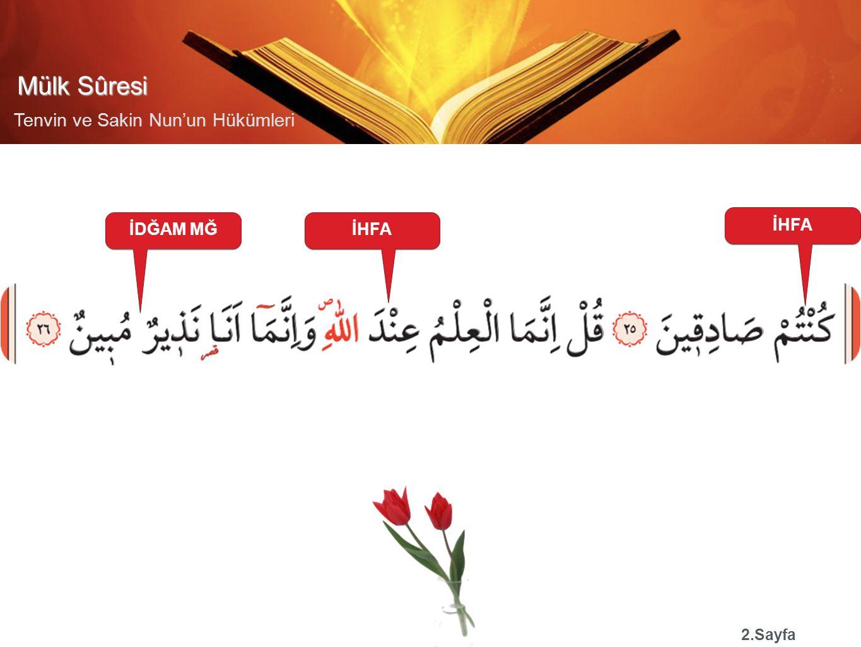 Mülk Sûresi Tenvin ve Sakin Nun'un Hükümleri İHFA 2.Sayfa İHFAİDĞAM MĞ