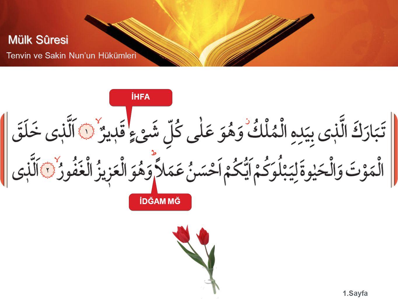 Mülk Sûresi Tenvin ve Sakin Nun'un Hükümleri İHFA 1.Sayfa İDĞAM MĞ