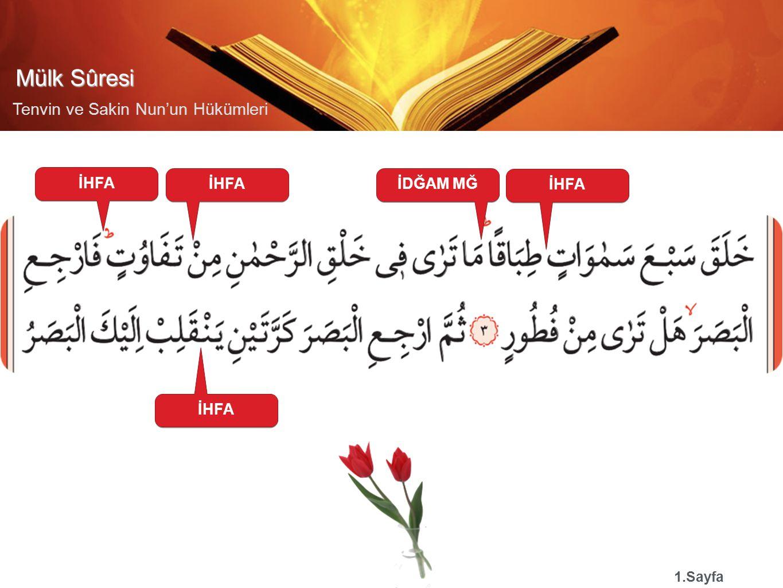Mülk Sûresi Tenvin ve Sakin Nun'un Hükümleri İHFA 1.Sayfa İDĞAM MĞİHFA