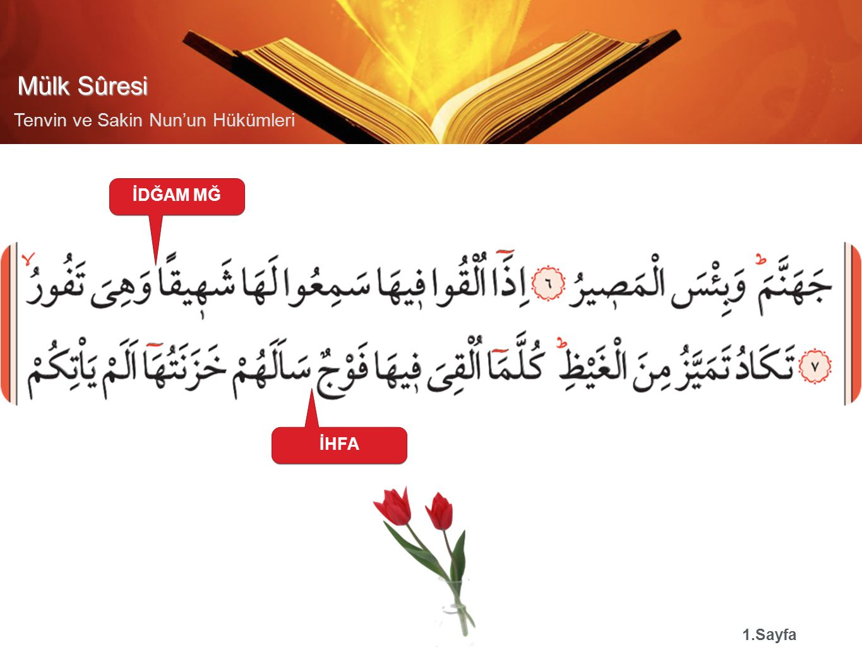 Mülk Sûresi Tenvin ve Sakin Nun'un Hükümleri İDĞAM MĞ 1.Sayfa İHFA