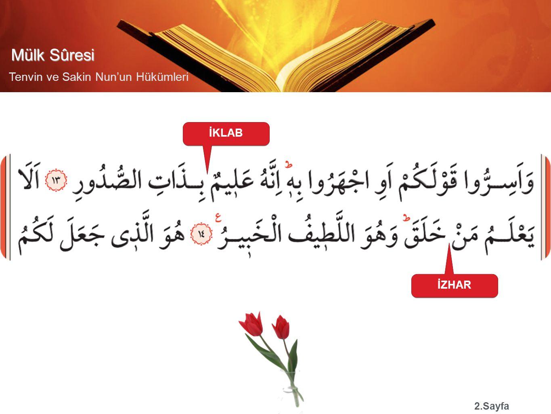 Mülk Sûresi Tenvin ve Sakin Nun'un Hükümleri İHFA 2.Sayfa İDĞAM BĞ İHFA İDĞAM MĞ