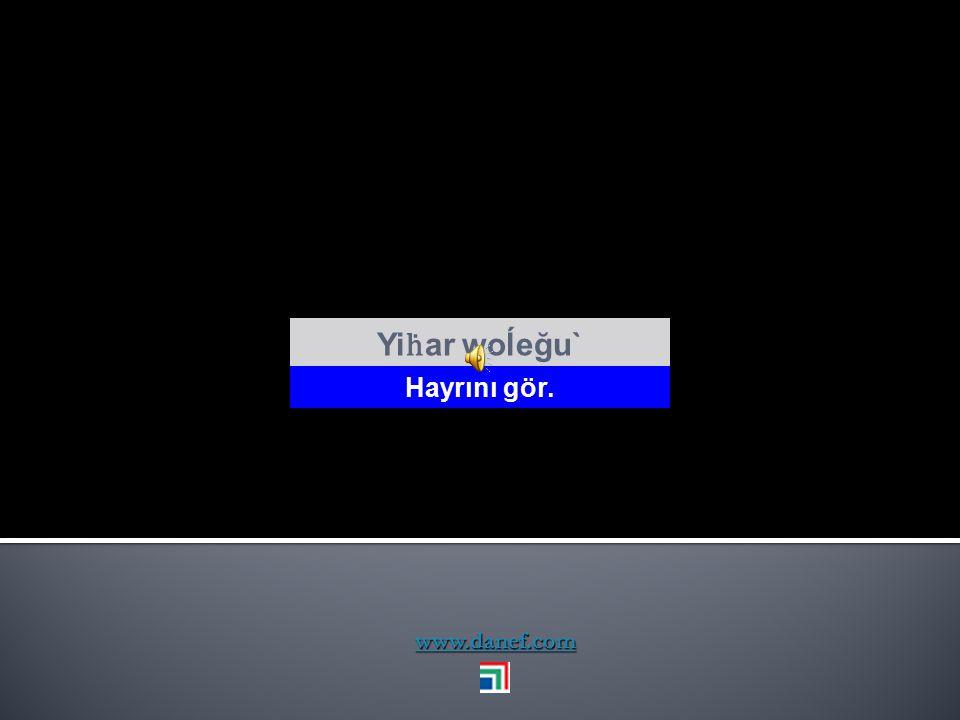 www.danef.com wut ḣ ew dunayem Tham wutréğet Mutlu ol