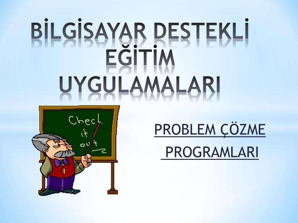 Problem çözme programları  Problem nedir.