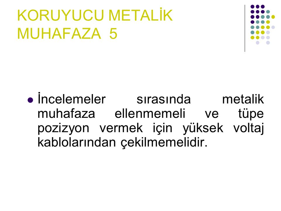 X-IŞINI TÜPÜ PARÇALARI 1. Koruyucu Metalik Muhafaza 2. Cam Tüp 3. Katod 4. Anod