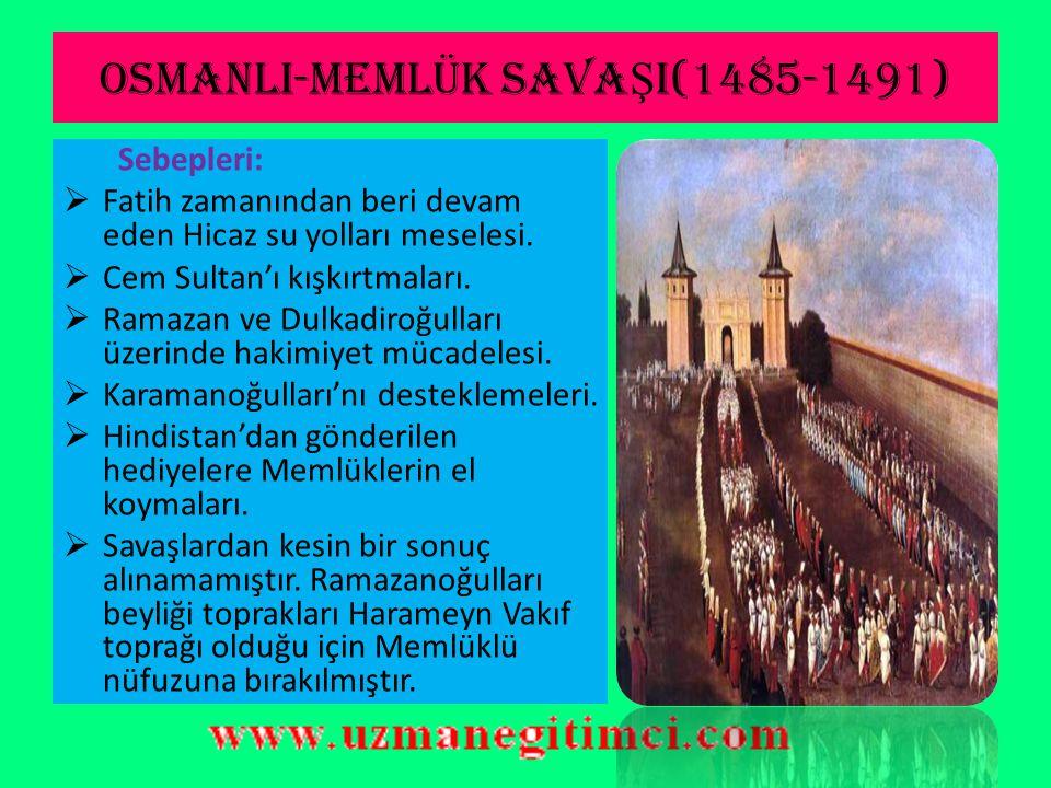II.BAYEZ İ D DÖNEM İ  Karamanoğulları'nın Yıkılması (1483): Karamanoğullarına kesin olarak son verildi.
