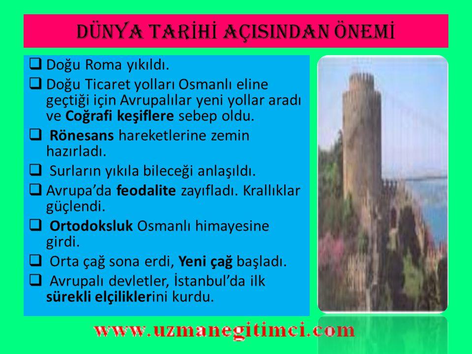 FETH İ N SONUÇLARI  Türk Tarihi Bakımından:  II.